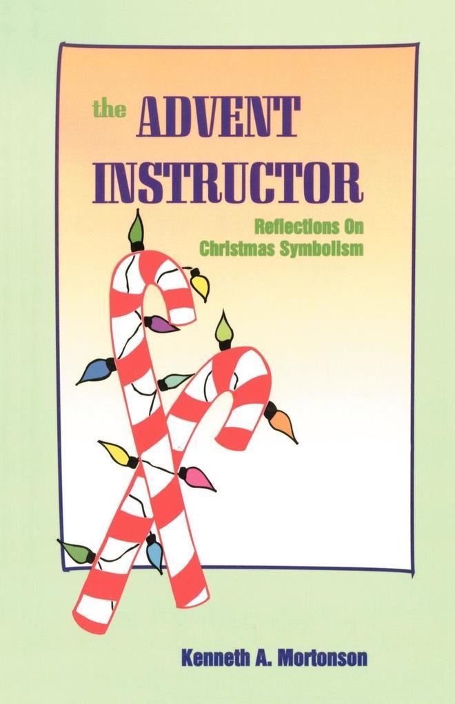The Advent Instructor als Taschenbuch