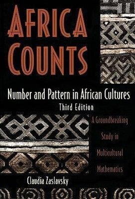 Africa Counts: Number and Pattern in African Cultures als Taschenbuch