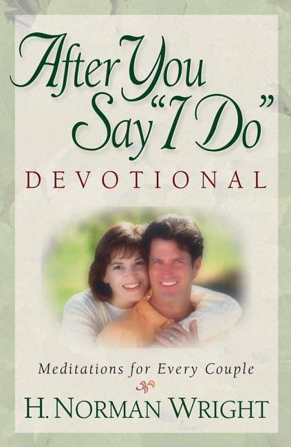"After You Say ""I Do"" Devotional: Meditations for Every Couple als Taschenbuch"