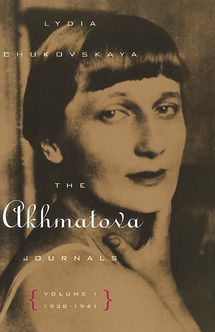 The Akhmatova Journals: Volume 1, 1938-1941 als Taschenbuch
