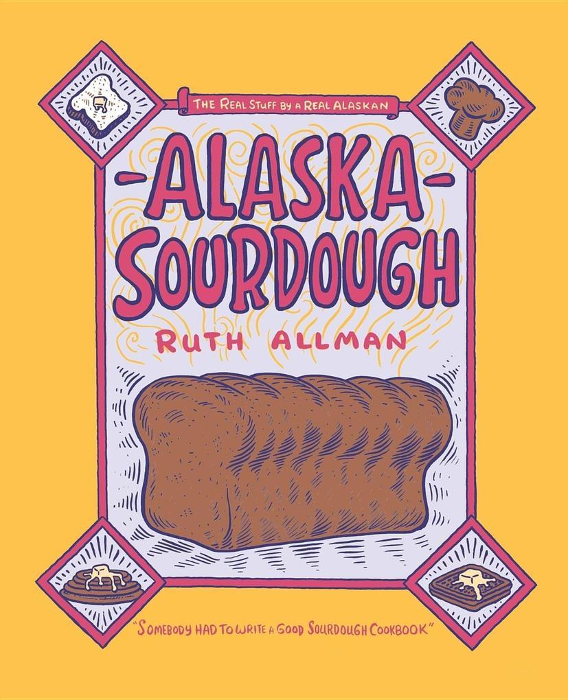 Alaska Sourdough als Taschenbuch