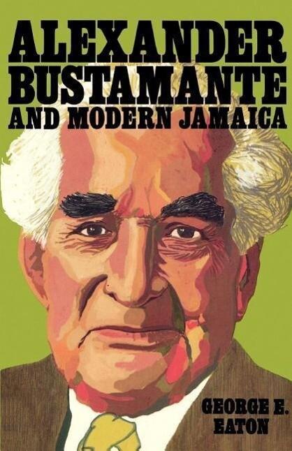 Alexander Bustamante and Modern Jamaica als Taschenbuch