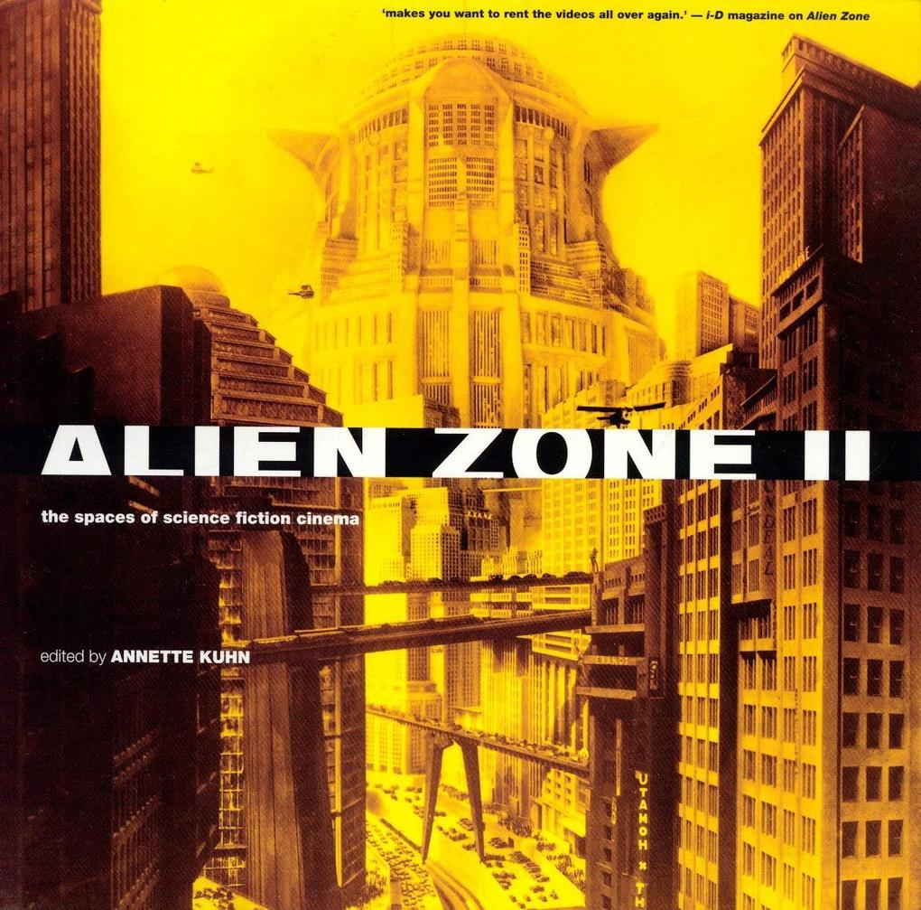Alien Zone II: The Spaces of Science Fiction Cinema als Taschenbuch