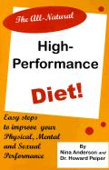 The All-Natural High-Performance Diet als Taschenbuch