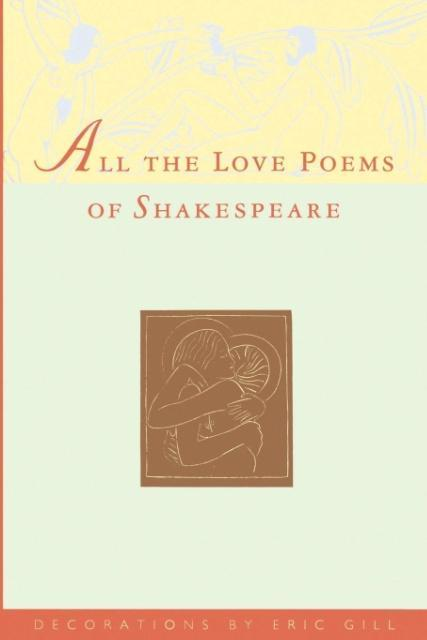 All the Love Poems of Shakespeare als Taschenbuch