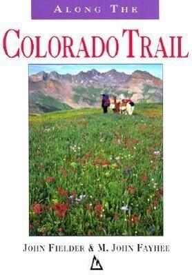 Along the Colorado Trail als Taschenbuch