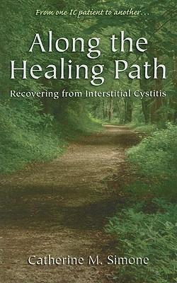 Along the Healing Path: Recovering from Interstitial Cystitis als Taschenbuch
