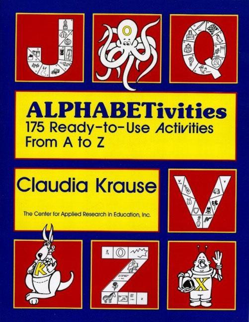 Alphabetivities: 175 Ready-To-Use Activities from A to Z als Taschenbuch