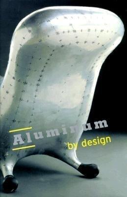 Aluminum by Design als Buch