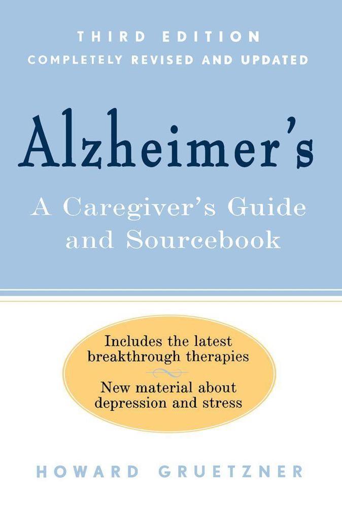 Alzheimer's: A Caregiver's Guide and Sourcebook als Taschenbuch