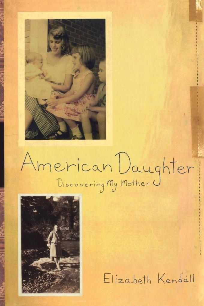 American Daughter: Discovering My Mother als Taschenbuch