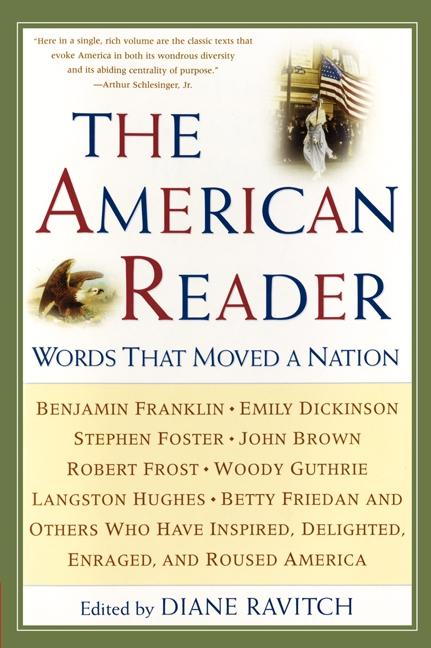 The American Reader: Words That Moved a Nation als Taschenbuch