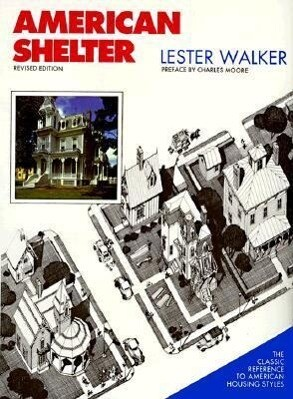 American Shelter: An Illustrated Encyclopedia of the American Home als Buch