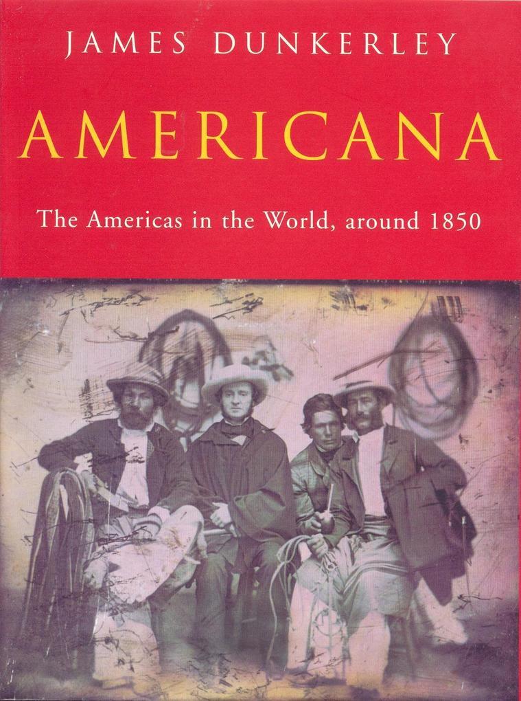 Americana: The Americas in the World, Around 1850 als Buch