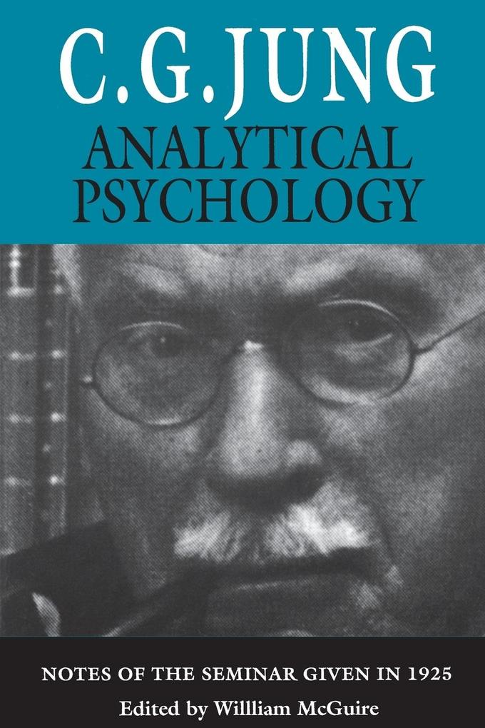 Analytical Psychology: Notes of the Seminar Given in 1925 als Taschenbuch
