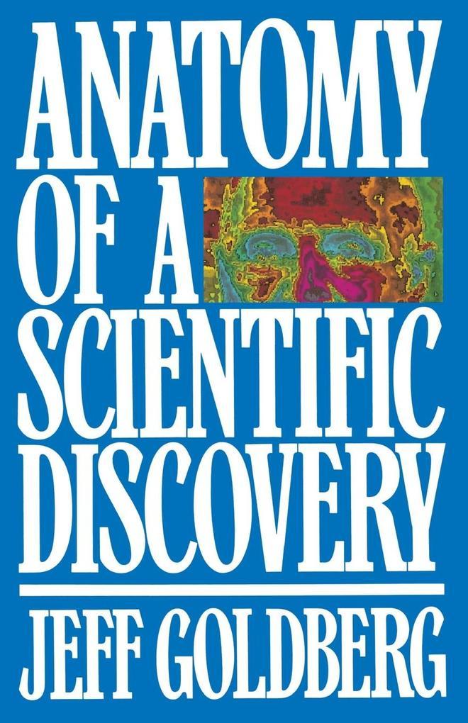 Anatomy of a Scientific Discovery als Taschenbuch