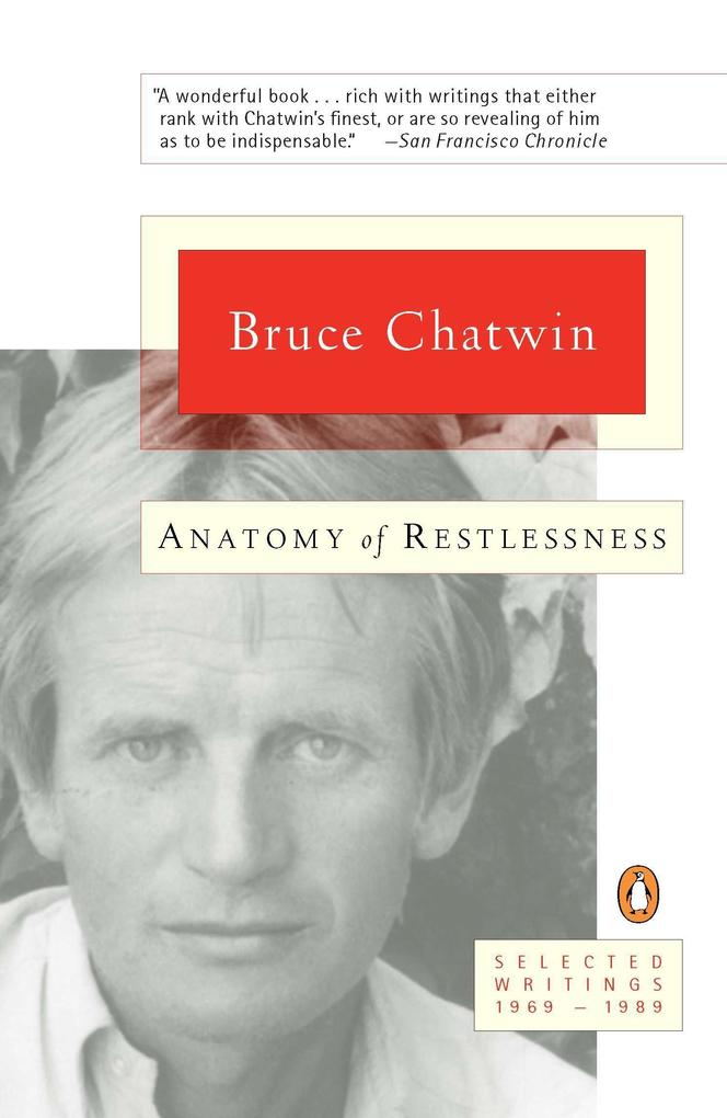 Anatomy of Restlessness: Selected Writings 1969-1989 als Taschenbuch