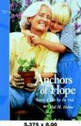 Anchors of Hope: Words of Life for the Soul, Volume One als Taschenbuch