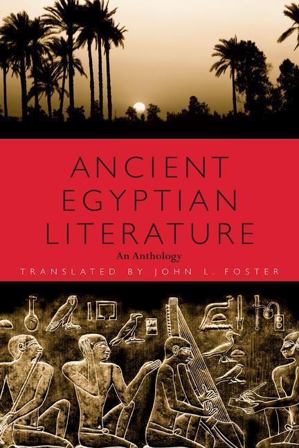 Ancient Egyptian Literature: An Anthology als Taschenbuch
