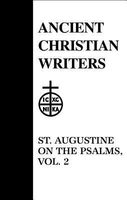St. Augustine on the Psalms als Buch