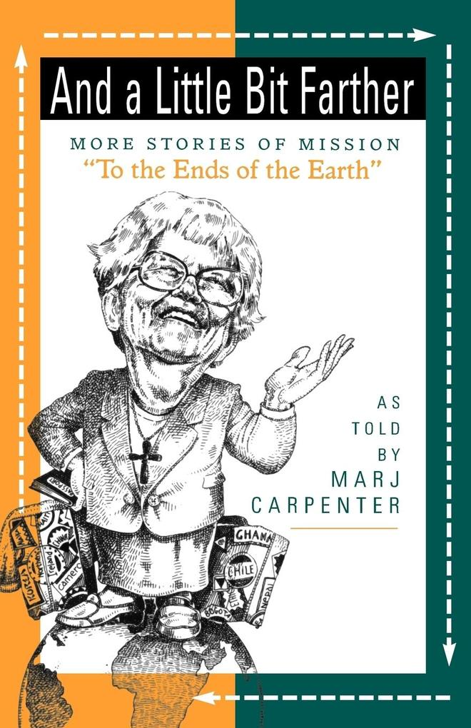 And a Little Bit Farther: More Stories of Mission als Taschenbuch