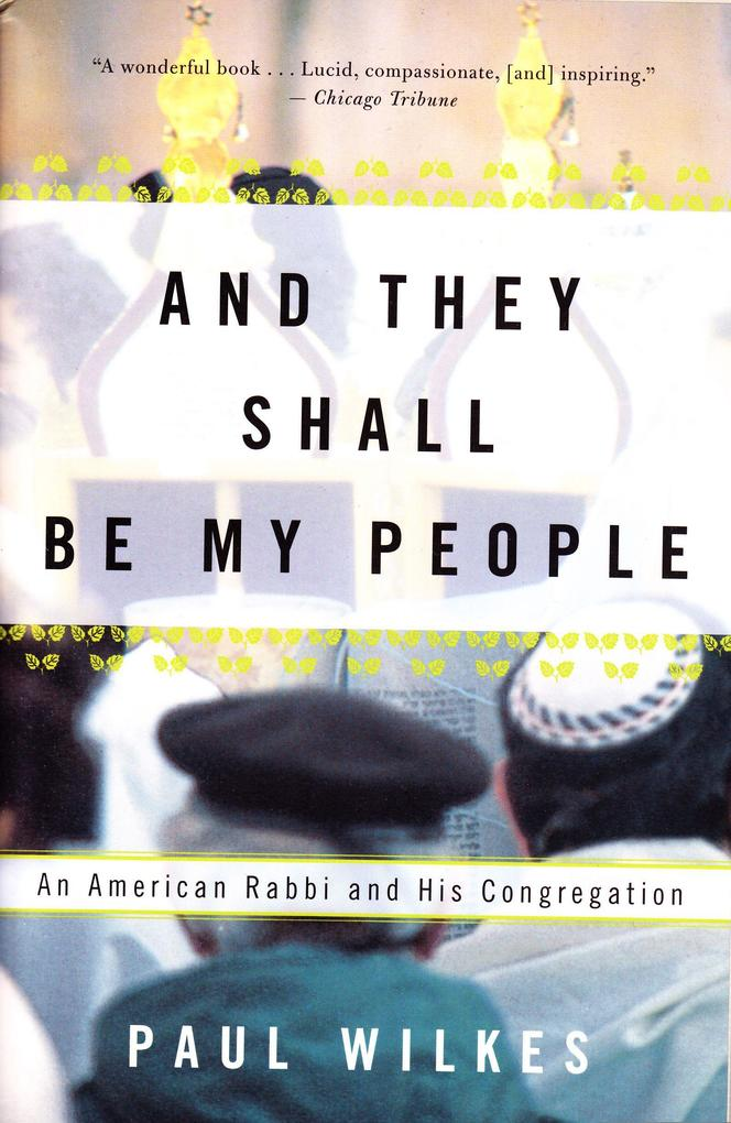 And They Shall Be My People: An American Rabbi and His Congregation als Taschenbuch