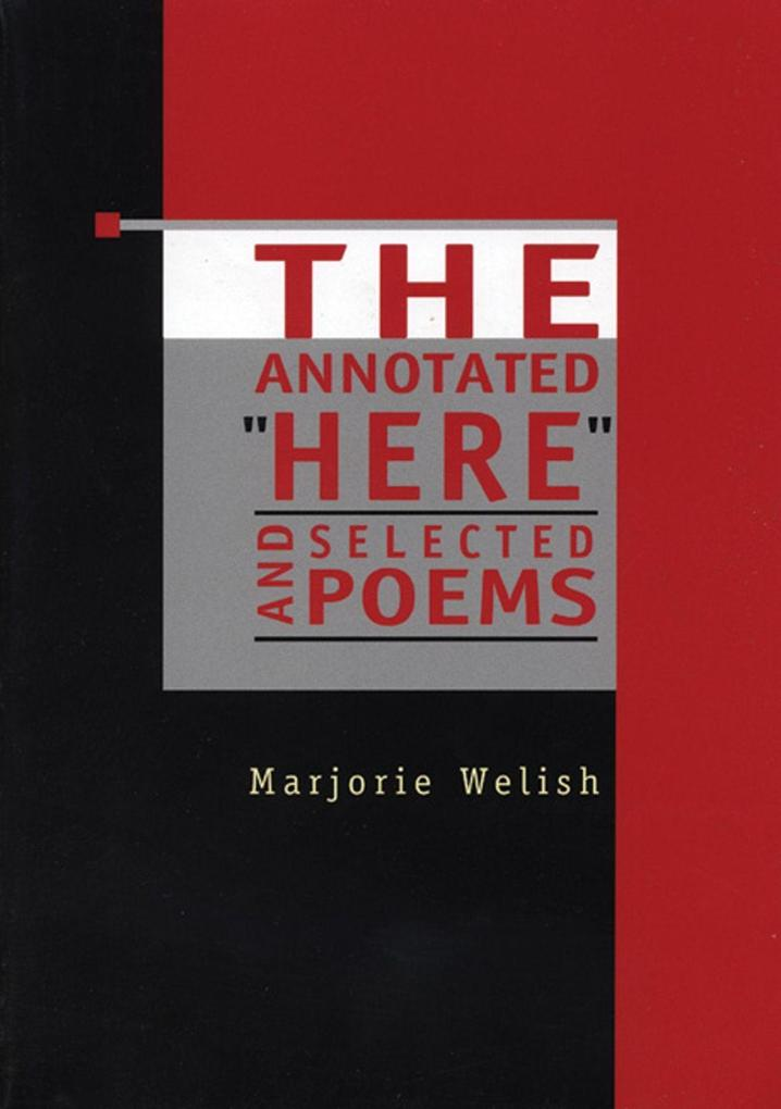 """The Annotated """"Here"""" and Selected Poems als Taschenbuch"""