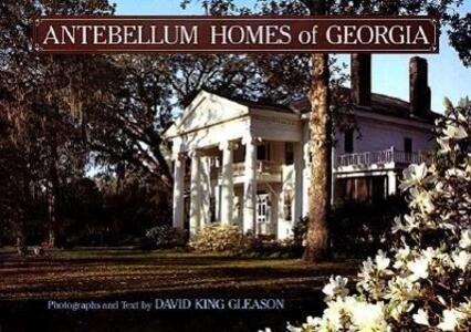 Antebellum Homes of Georgia als Buch