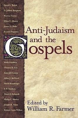 Anti-Judaism and the Gospels als Taschenbuch