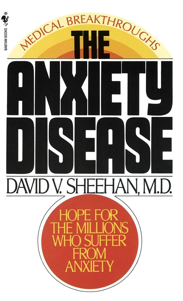 The Anxiety Disease: New Hope for the Millions Who Suffer from Anxiety als Taschenbuch