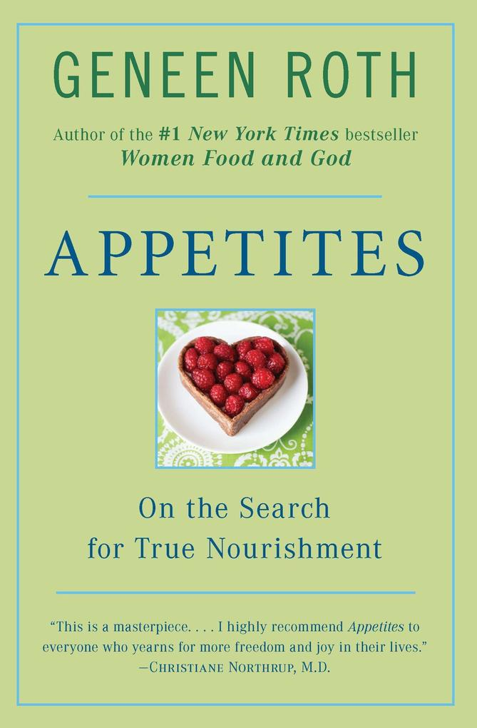 Appetites: On the Search for True Nourishment als Taschenbuch