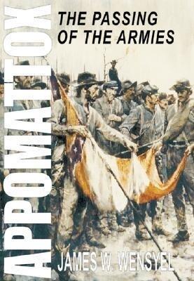 Appomattox: The Passing of the Armies als Taschenbuch