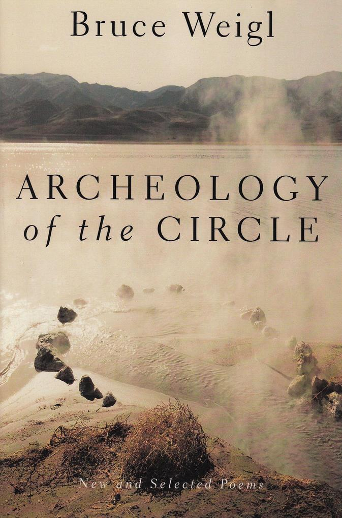 Archeology of the Circle: New and Selected Poems als Taschenbuch