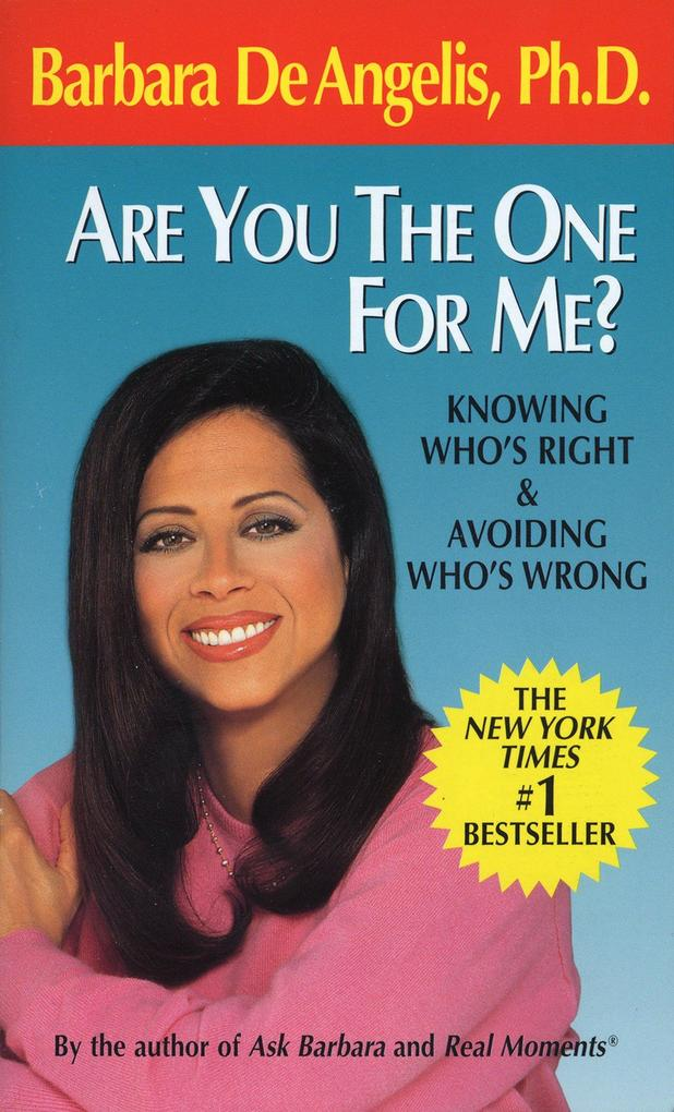 Are You the One for Me?: Knowing Who's Right & Avoiding Who's Wrong als Taschenbuch