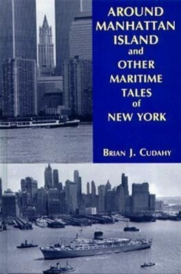 Around Manhattan Island and Other Tales of Maritime NY als Buch