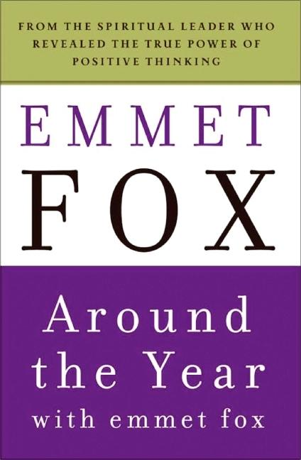 Around the Year with Emmet Fox: A Book of Daily Readings als Taschenbuch