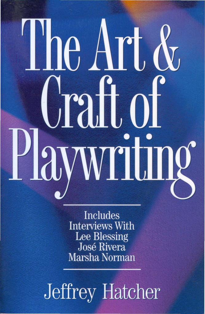 The Art & Craft of Playwriting als Taschenbuch