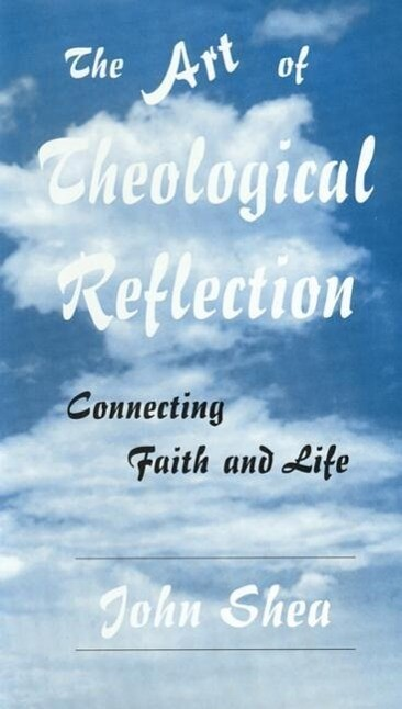 The Art of Theological Reflection: Connecting Faith & Life als Hörbuch