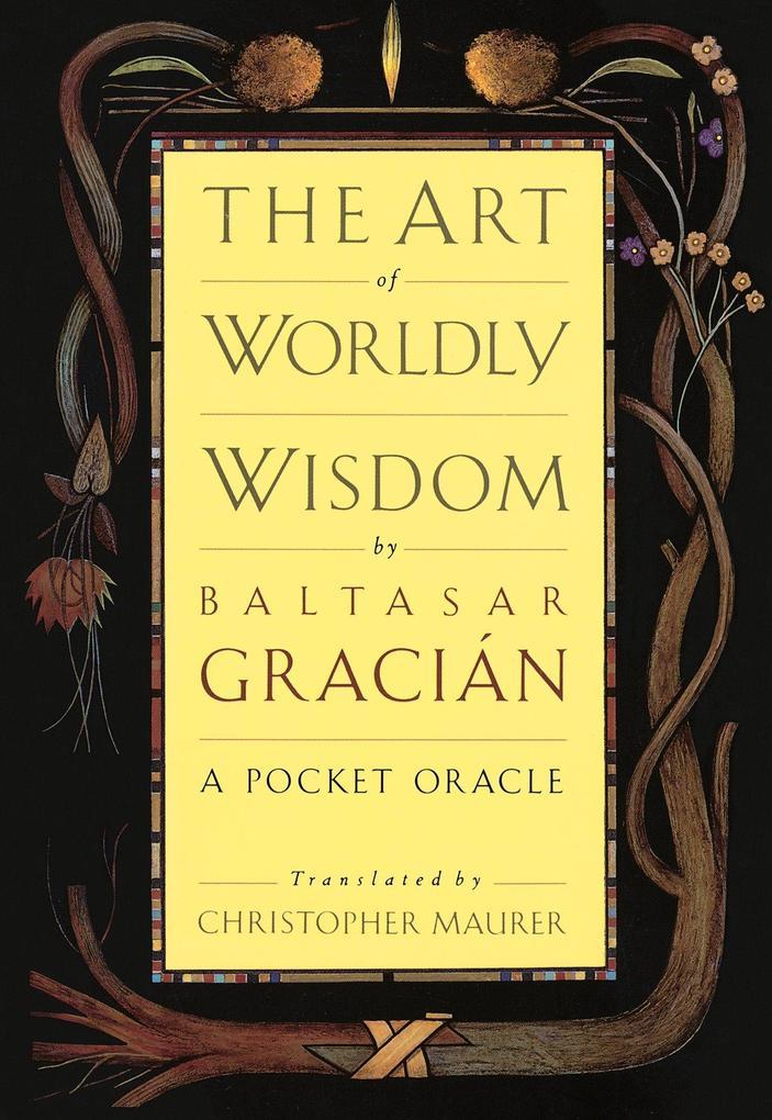The Art of Worldly Wisdom als Buch
