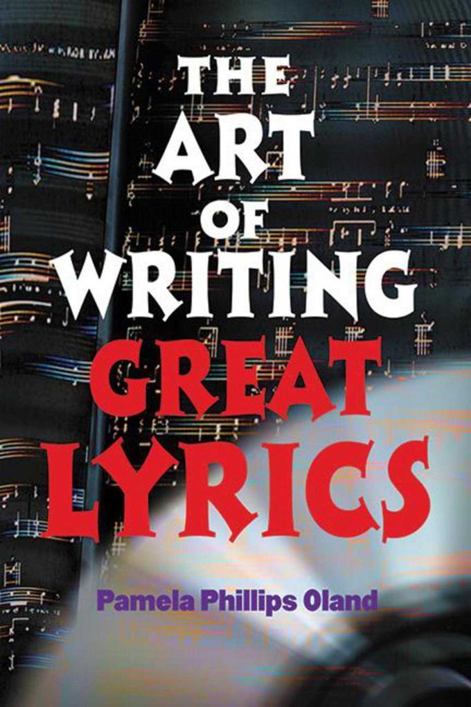 The Art of Writing Great Lyrics als Taschenbuch