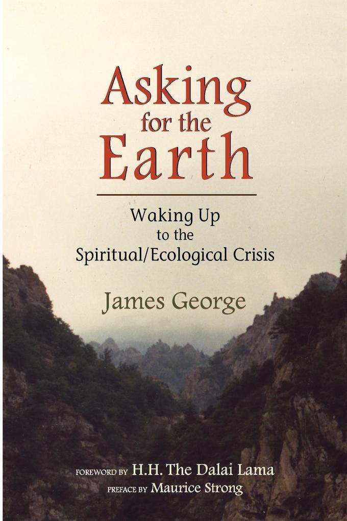 Asking for the Earth als Taschenbuch