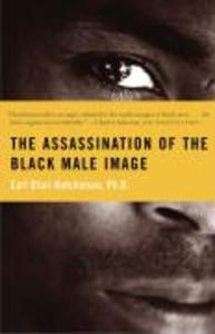 The Assassination of the Black Male Image als Taschenbuch