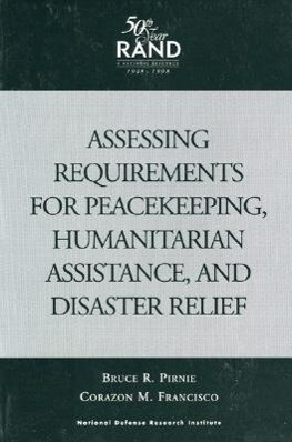 Assessing Requirements for Peacekeeping, Humanitarian Assistance, and Disaster Relief als Taschenbuch