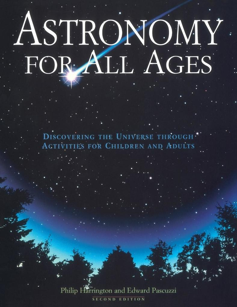 Astronomy for All Ages: Discovering the Universe Through Activities for Children and Adults als Taschenbuch