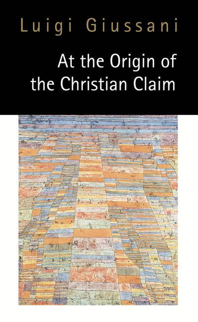 At the Origin of the Christian Claim als Taschenbuch