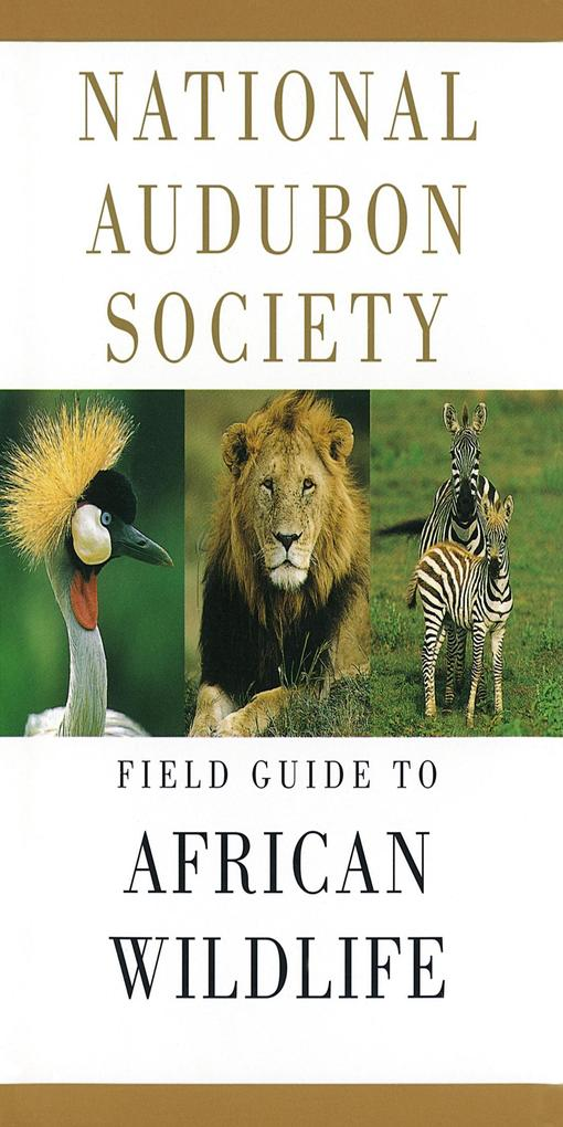 National Audubon Society Field Guide to African Wildlife als Buch
