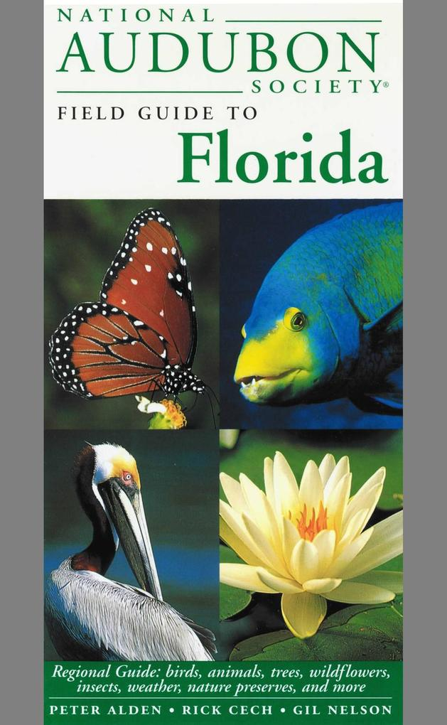 National Audubon Society Field Guide to Florida als Buch