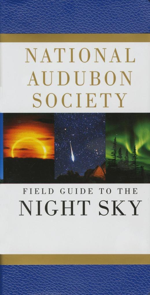 National Audubon Society Field Guide to the Night Sky als Taschenbuch