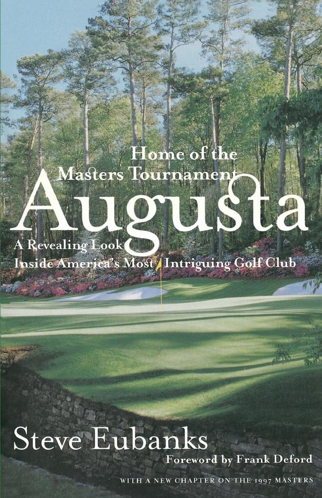 Augusta: Home of the Masters Tournament als Taschenbuch