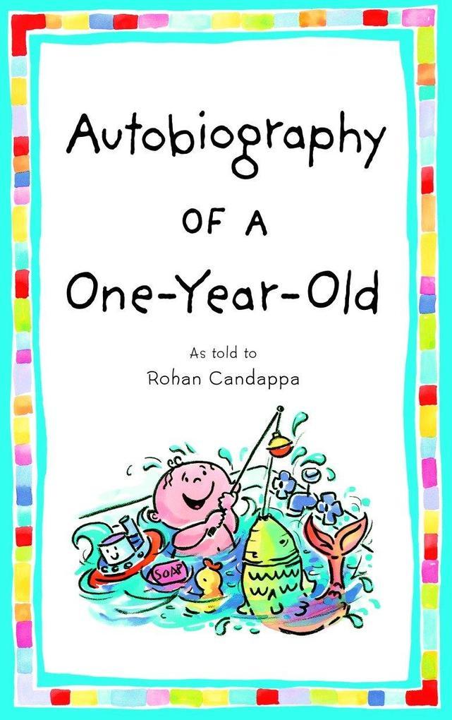 Autobiography of a One-Year-Old als Taschenbuch